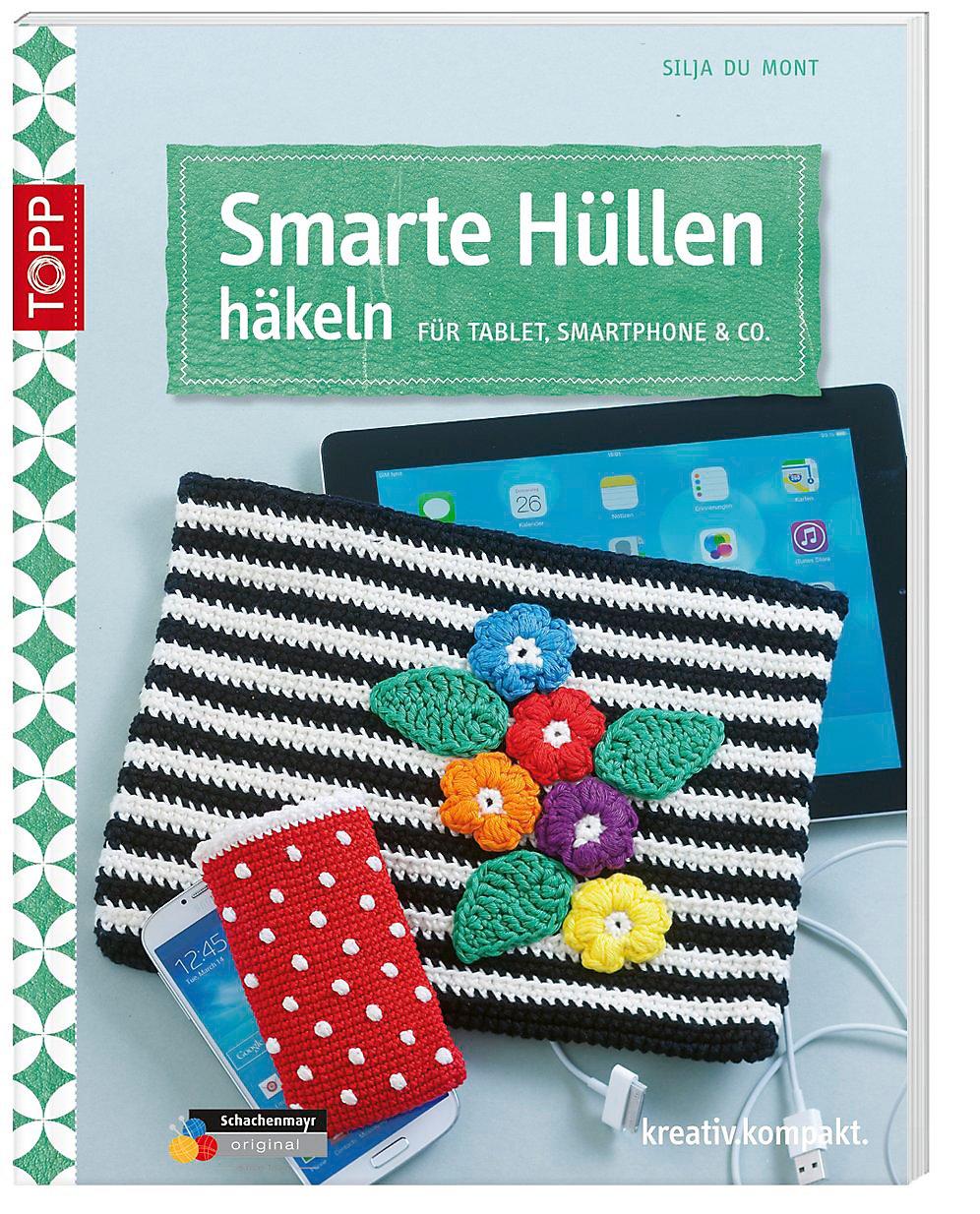 Smarte Hüllen Häkeln Buch Jetzt Bei Weltbildde Online Bestellen