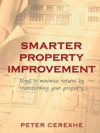 Smarter Property Improvement, Peter Cerexhe