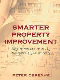 Smarter Property Improvement, Peter Cerexhe