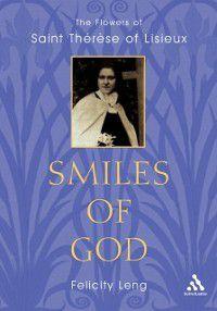Smiles of God, Felicity Leng