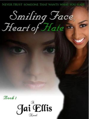 Smiling Face, Heart of Hate, Jai Ellis