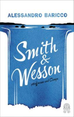 Smith & Wesson - Alessandro Baricco |