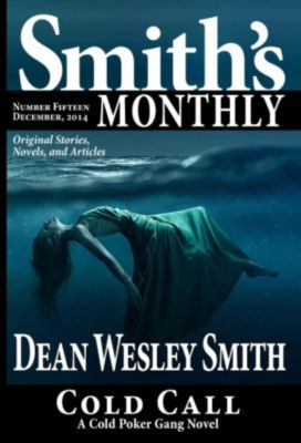 Smith's Monthly: Smith's Monthly #15, Dean Wesley Smith
