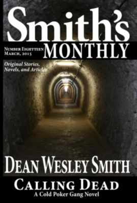 Smith's Monthly: Smith's Monthly #18, Dean Wesley Smith