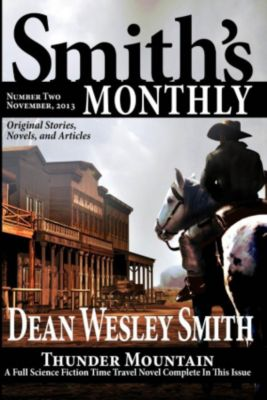 Smith's Monthly: Smith's Monthly #2, Dean Wesley Smith