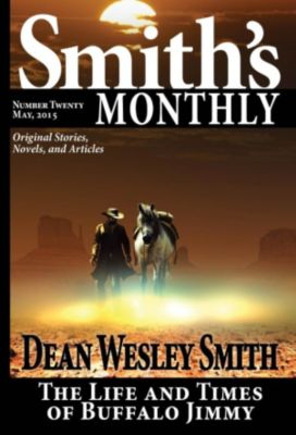 Smith's Monthly: Smith's Monthly #20, Dean Wesley Smith