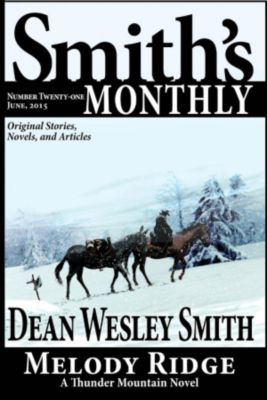 Smith's Monthly: Smith's Monthly #21, Dean Wesley Smith