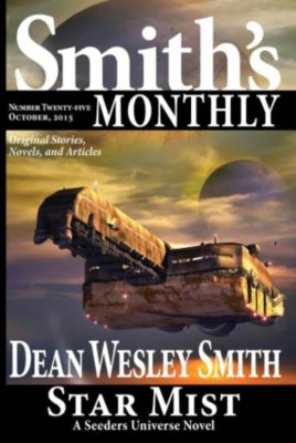 Smith's Monthly: Smith's Monthly #25, Dean Wesley Smith