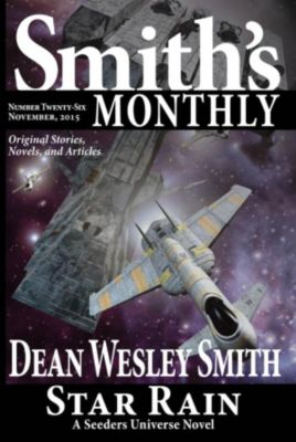 Smith's Monthly: Smith's Monthly #26, Dean Wesley Smith