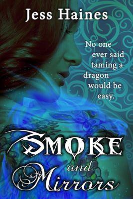 Smoke and Mirrors, Jess Haines