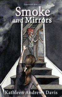 Smoke and Mirrors, Kathleen Andrews Davis