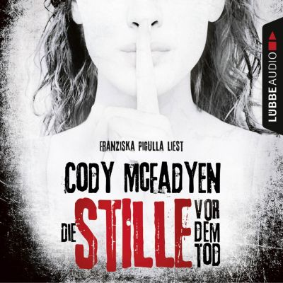 Smoky Barrett: Die Stille vor dem Tod - Smoky Barrett 5 (Ungekürzt), Cody McFadyen
