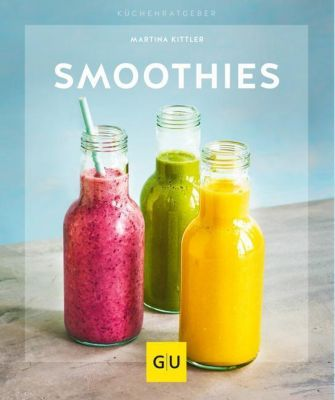Smoothies - Martina Kittler |
