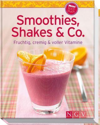 Smoothies, Shakes & Co., Susanne Grüneklee