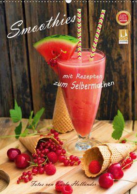 Smoothies zum Selbermachen (Wandkalender 2019 DIN A2 hoch), Karla Holländer (hollyfotoflash)