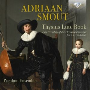 Smout:Thysius Lute Book, Pacoloni Ensemble