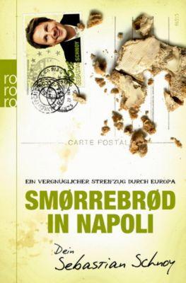 Smørrebrød in Napoli, Sebastian Schnoy