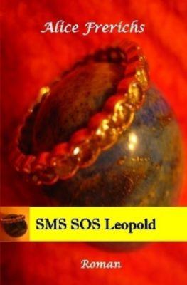 SMS SOS Leopold, Alice Frerichs