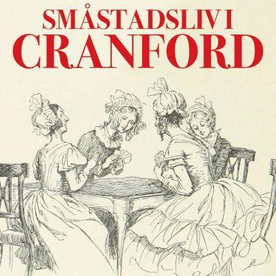 Småstadsliv i Cranford (oförkortat), Elizabeth Gaskell