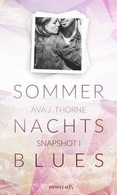 Snapshot: Sommernachtsblues, Ava J. Thorne