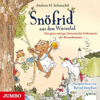 Snöfrid aus dem Wiesental: Snöfrid aus dem Wiesental. Das ganz und gar fantastische Geheimnis des Riesenbaumes, Andreas H. Schmachtl