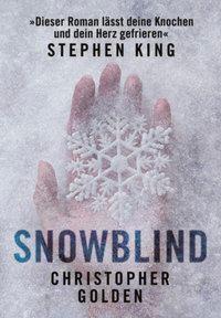 Snowblind, Christopher Golden