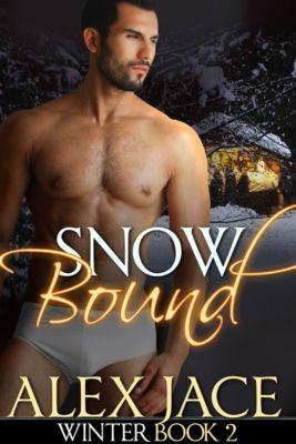Snowbound (Winter #2), Alex Jace