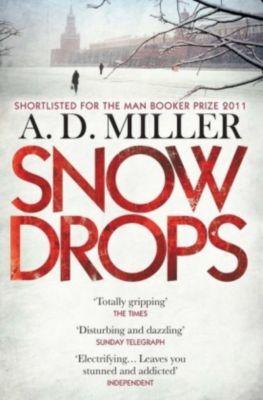 Snowdrops, A. D. Miller