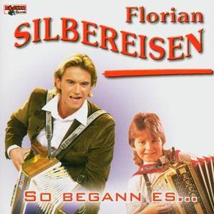 So begann es, Florian Silbereisen