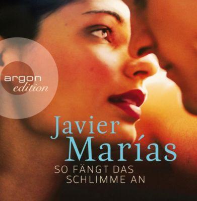 So fängt das Schlimme an, 8 Audio-CDs, Javier Marías