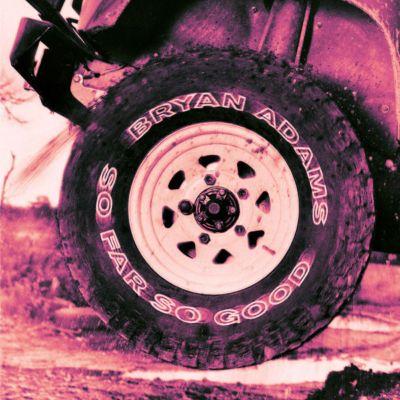 So Far, So Good, Bryan Adams