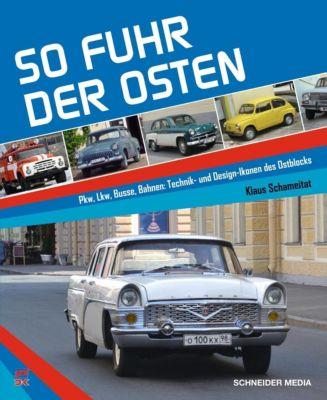 So fuhr der Osten - Klaus Schameitat pdf epub