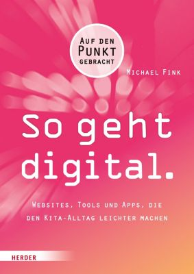 So geht digital., Michael Fink