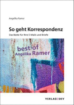 So geht Korrespondenz, Angelika Ramer