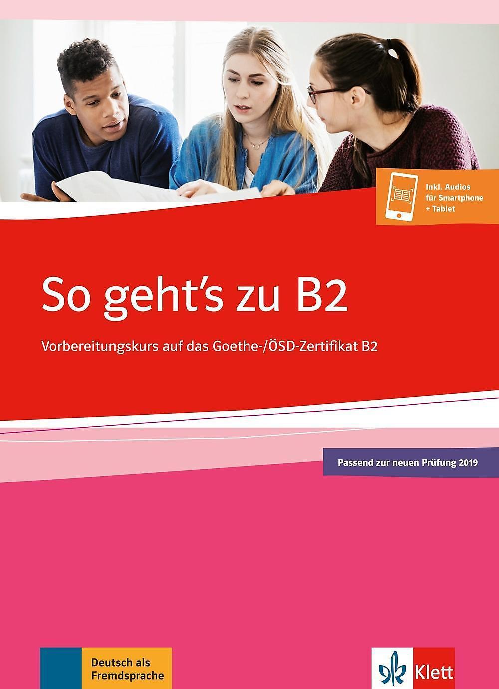 So Gehts Zu B2 übungsbuch Passend Zur Neuen Prüfung 2019 Buch