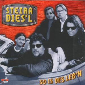 So Is Des Leb'n, Steira Dies'l