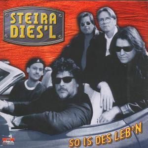 So Is Des Leb'n, Steira Dies'l