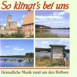 So klingt's bei uns - Rund um den Rothsee, Diverse Interpreten