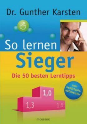 So lernen Sieger, Gunther Karsten
