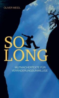 So Long (Deutschsprachige Ausgabe) - Oliver Meidl |