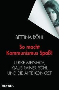 So macht Kommunismus Spaß! - Bettina Röhl pdf epub