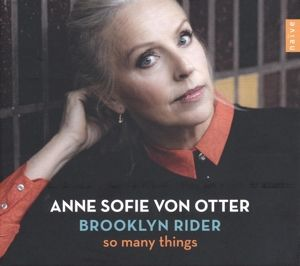 So Many Things, Anne Sofie von Otter, Brooklyn Rider