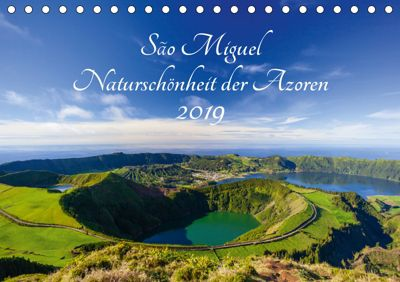 São Miguel - Naturschönheit der Azoren (Tischkalender 2019 DIN A5 quer), Janita Webeler