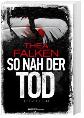 So nah der Tod, Thea Falken