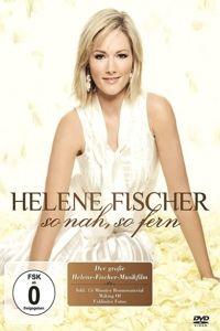 So nah, so fern, Helene Fischer