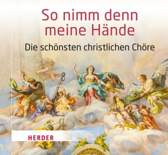 So nimm denn meine Hände, 1 Audio-CD