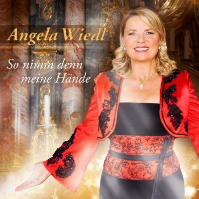 So nimm denn meine Hände, Angela Wiedl
