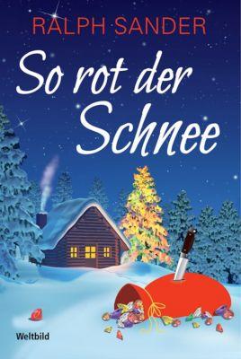 So rot der Schnee, Ralph Sander
