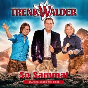 So Samma, Trenkwalder