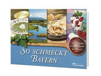 So schmeckt Bayern